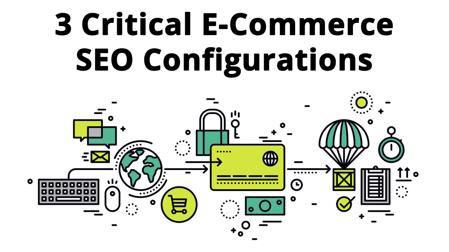 critical-ecommerce-configurations-seo